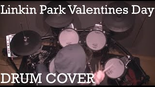 Gambar cover Linkin Park - Valentine's Day (Drum Cover)