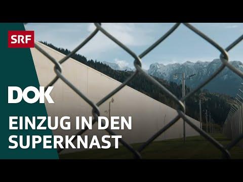 Im modernsten Gefängnis der Schweiz | Umzug in die JVA Cazis Tignez in Graubünden | Doku | SRF DOK