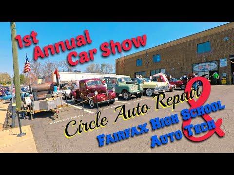 1st Annual Circle Auto Repair & Fairfax High School Auto Tech Car Show
