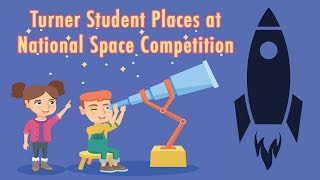 Turner Student Places at National Space Competition