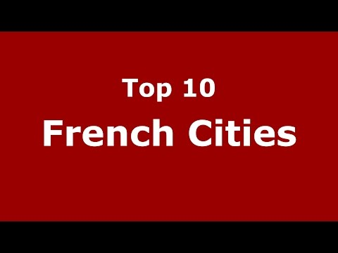 Top 10 French Cities