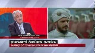Şehzade Mustafa hayatta kalsaydı ne olurdu? - Ekrem Buğra Ekinci