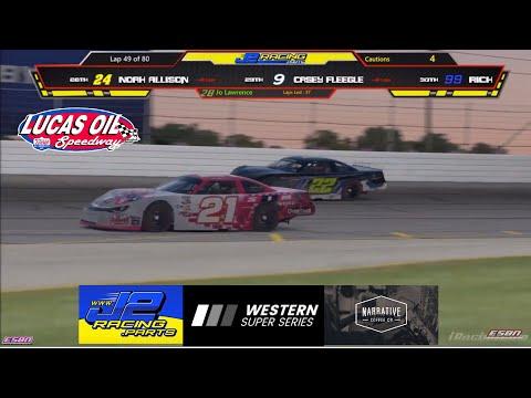 Western Super Series Recap @ Lucas Oil Speedway