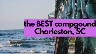 The BEST Campground | Jaṁes Island County Park in Charleston, SC | RV Living