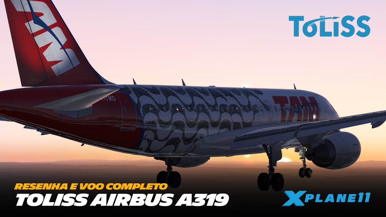 Review e Voo Completo do ToLiSs A319 SBMG » SBFL #ToLiso