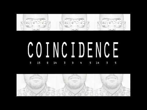 Coincidence - O.D.I (Oluwa Dey Involved)