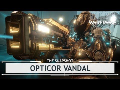Warframe: Opticor Vandal, WHAT DID THEY DO TO YOU? [thesnapshot] thumbnail