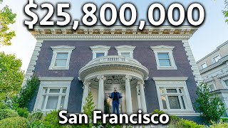 What $25,800,000 Buys You in San Francisco | Mansion Tour
