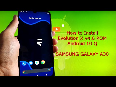 Samsung Galaxy A30: Evolution X v4.6 ROM Android 10 Q