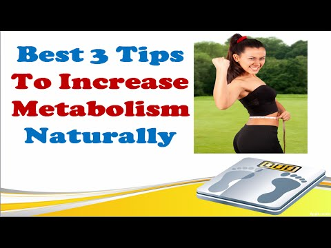 3 Tips To Increase Metabolism Naturally