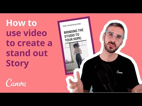 How to create a stand out Instagram story with video in Canva