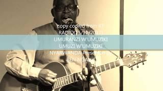 "Video AKABANGO K'IBANGA By MWITENAWE Augustin (""UMURANZI W'UMUZIKI UMUZI W'UMUZIKI NYARWANDA"") download MP3, 3GP, MP4, WEBM, AVI, FLV Oktober 2018"