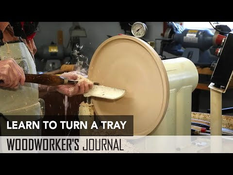 Turning a Tray | Woodturning Project