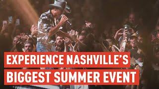 Nashville's Biggest Summer Event (CMA Fest 2019)
