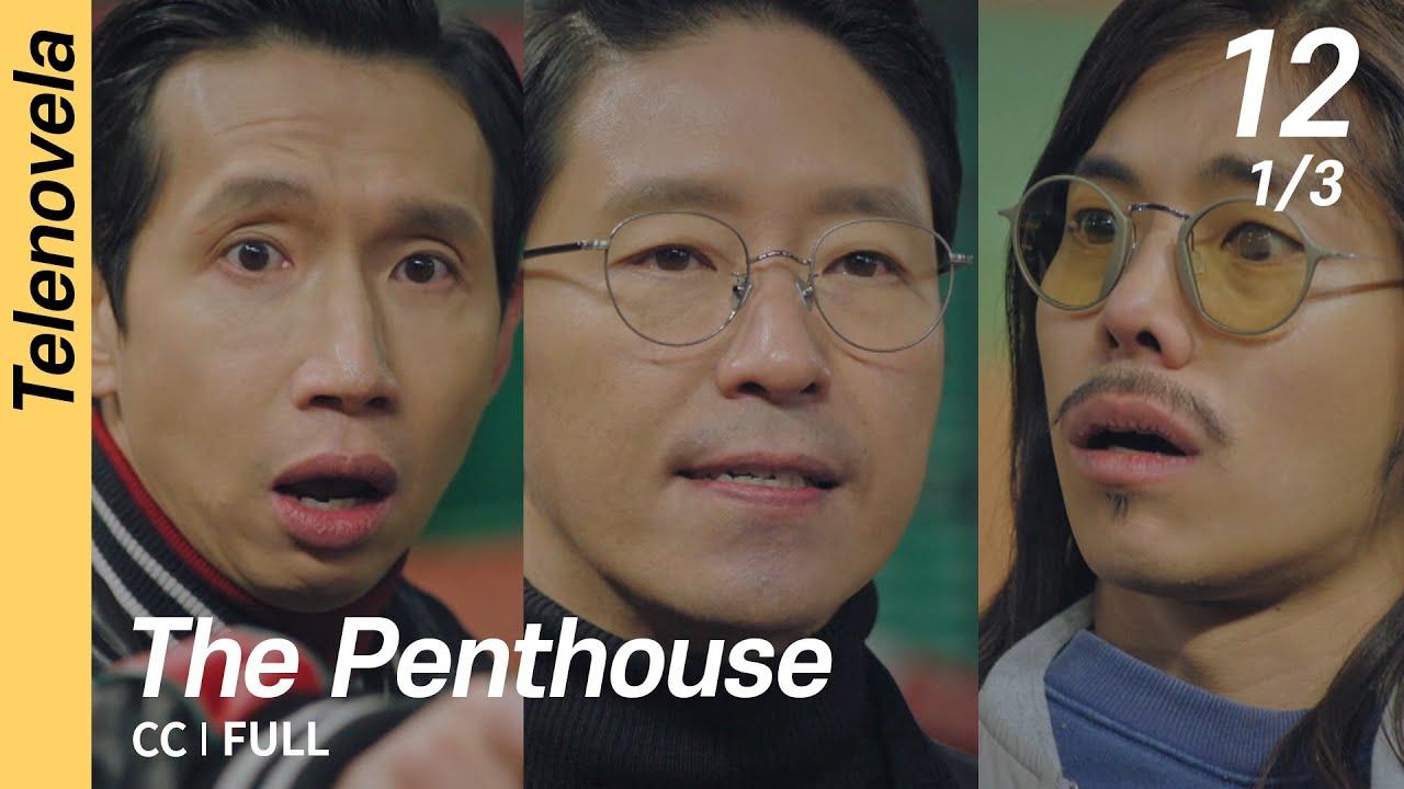 Download [CC/FULL] The Penthouse 1 EP12 (1/3)   펜트하우스1