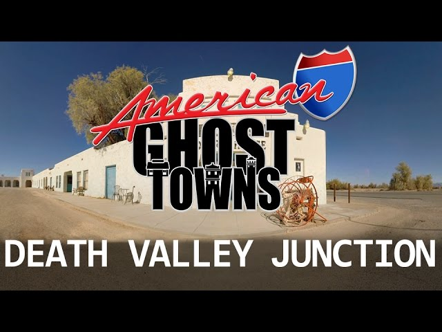 AMERICAN GHOST TOWNS - DEATH VALLEY JUNCTION