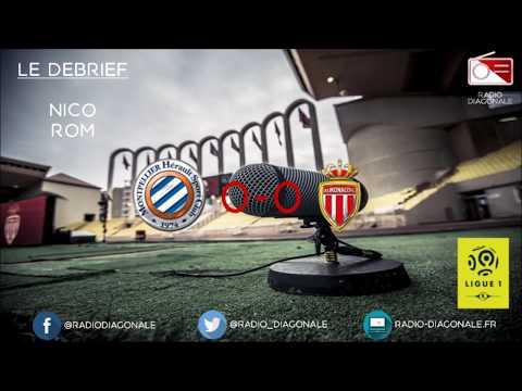 Le Débrief - Ligue 1 - J20 Montpellier/Monaco (0-0)