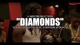 Young Scooter feat. A Boogie & Don Q - Diamonds (Studio Session) Shot By: @MDCProduction