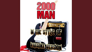 2000 Man (In the Style of Kiss) (Karaoke Version)