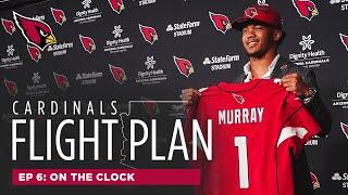 Episode 6: On The Clock | Arizona Cardinals Flight Plan