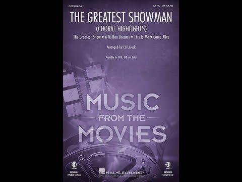 The Greatest Showman (Choral Highlights) (SATB Choir) - Arranged By Ed Lojeski