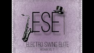 Electro Swing Elite Mix Vol.2 - Sound Nomaden, Wolfgang Lohr, Nick Hollywood, Bart&Baker, Swing Bot