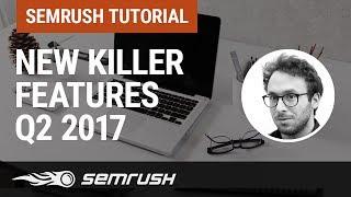 SEMrush new killier features  Best Practice