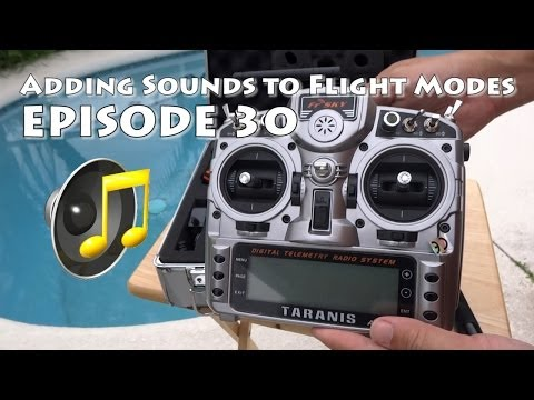 FrSky Taranis Adding Sounds to Flight Modes on APM