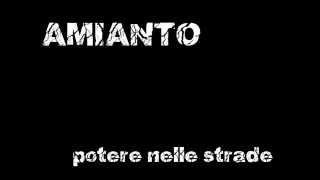 AMIANTO - potere nelle strade (NABAT cover)