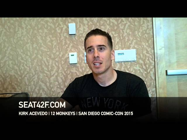 Kirk Acevedo 12 MONKEYS Comic Con 2015 Interview