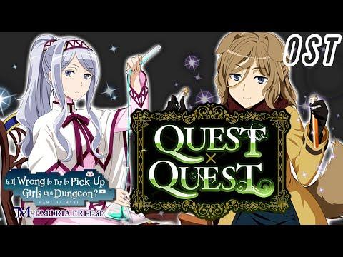 quest-x-quest-ost-|-danmachi-memoria-freese