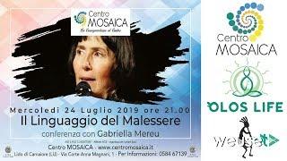 Gabriella Mereu - Il Linguaggio del malessere - Omeopatia e terapia verbale (medicina integrata)