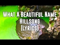 What a Beautiful Name - Hillsong (Lyrics); Sintra, Portugal background (GraceToday) video & mp3