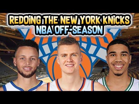 Re-doing The New York Knicks NBA Off-Season!