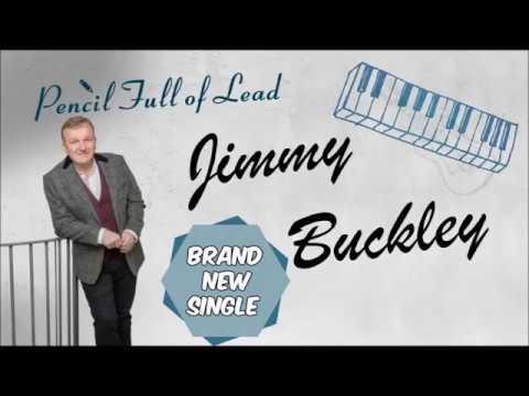 Pencil Full of Lead - Jimmy Buckley