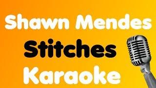 Shawn Mendes - Stitches - Karaoke