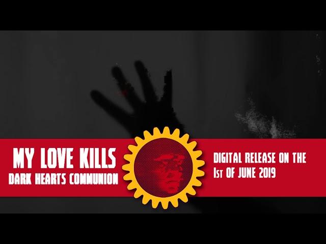 My Love Kills teaser for debut album