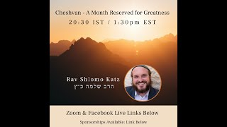 """Cheshvan – A Month Reserved for Greatness"""