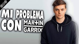 Gambar cover MI PROBLEMA CON MARTIN GARRIX (LOS FANS TÓXICOS) [Rant]