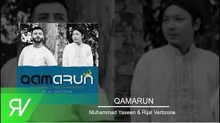 Download QAMARUN Muhammed Yaseen Mohamed feat Rijal Vertizone Mp3