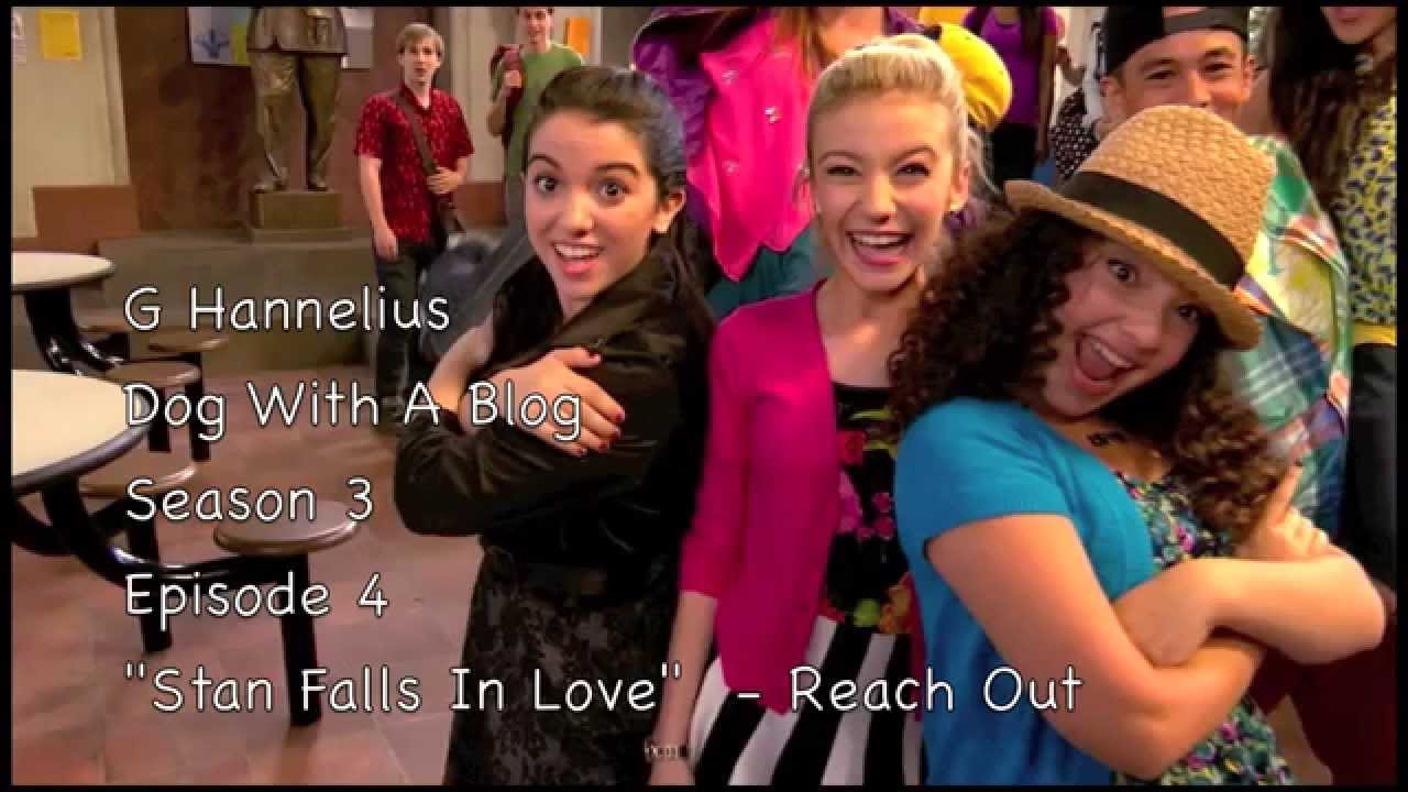 """Download """"Reach Out"""" song  - Dog With A Blog - Stan Falls In Love - Season 3 Episode 4 - G Hannelius - HD"""