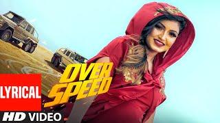 Overspeed: Anmol Gagan Maan Feat. Garry Atwal (Lyrical) Prince Saggu | Latest Punjabi Songs 2019
