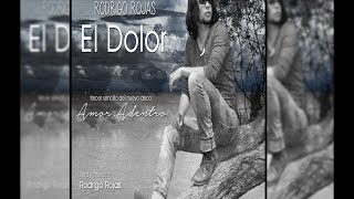 Watch Rodrigo Rojas El Dolor video