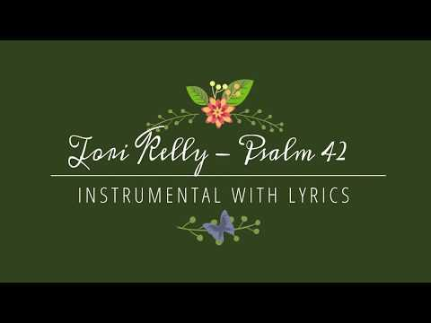 Tori Kelly - Psalm 42 -  Instrumental Track With Lyrics