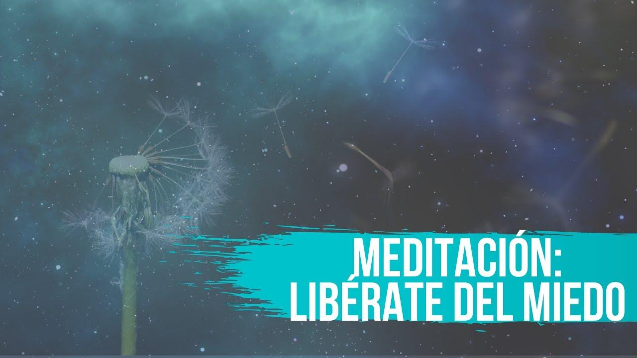 Meditación Guiada para Soltar el MIEDO: Libérate del Miedo