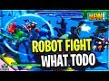 What Todo when the ROBOT BOSS FIGHT kicks off in fortnite battle royale
