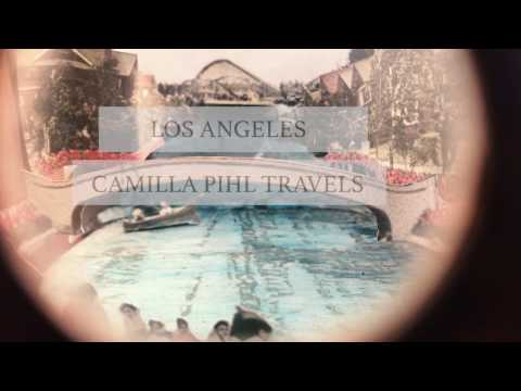 Camilla Pihl Travels  -Los Angeles
