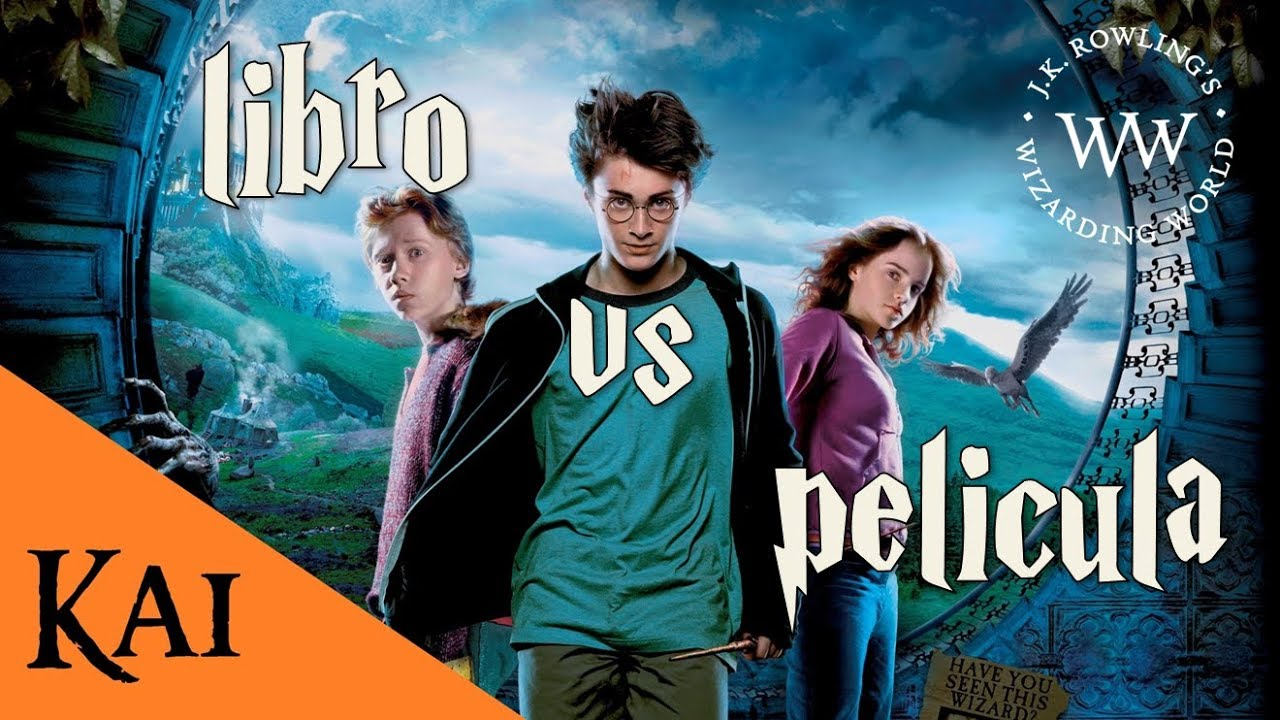 Harry Potter y el Prisionero de Azkaban - Libro vs Película - YouTube