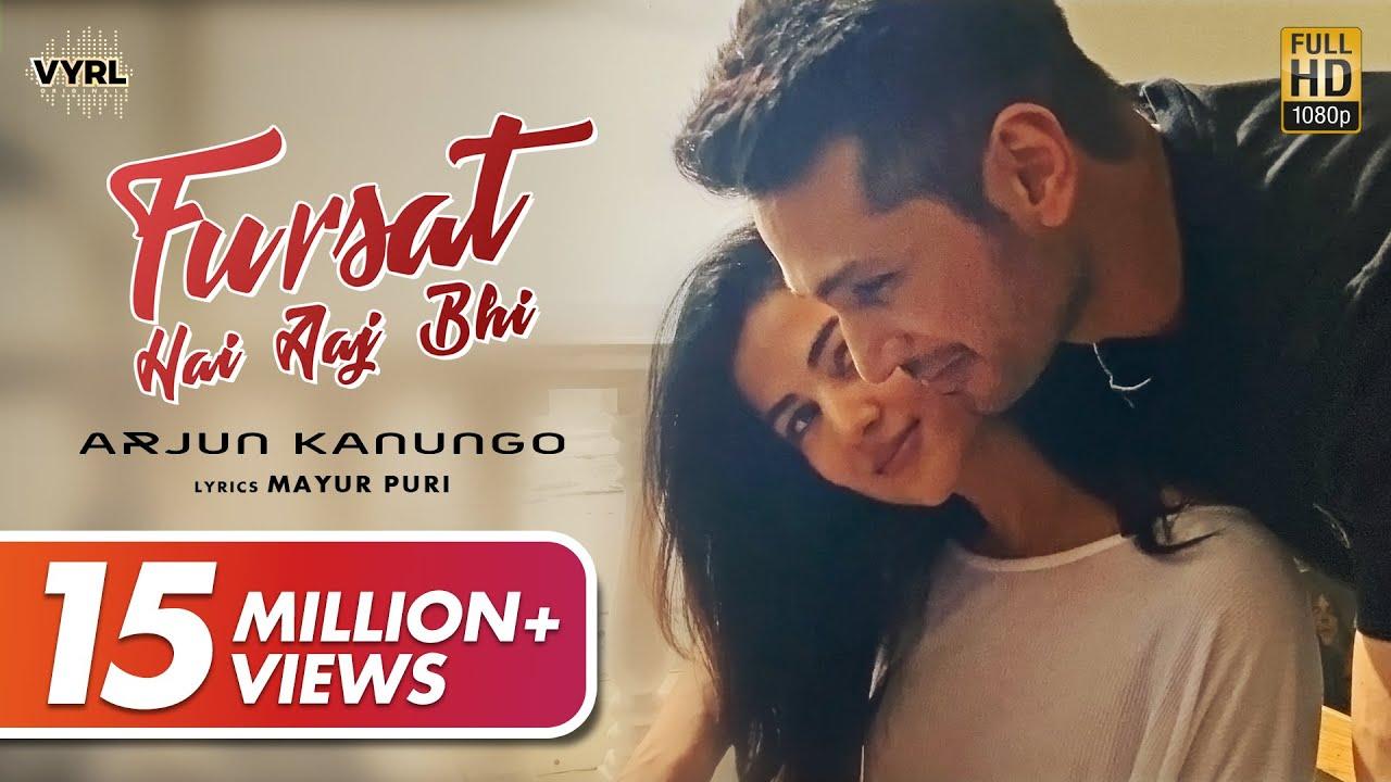 Download Fursat Hai Aaj Bhi (Official Video) - Arjun Kanungo   Sonal Chauhan   Mayur Puri   VYRLOriginals