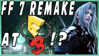 Final Fantasy 7 Remake Update! Square Enix shows FF7 Remake at E3?